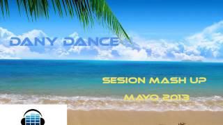 Dany Dance - Sesion Mash up Mayo 2013 [Limbo, Agáchate, Party Levels & Harlem Shake]