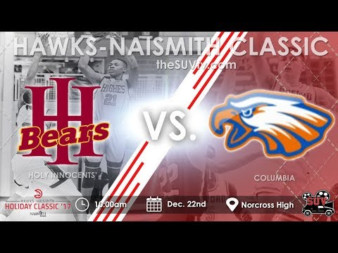 Hawks-Naismith Holiday Classic - Columbia vs. Holy Innocents' (Girls)