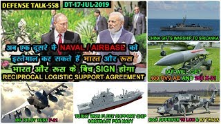 Indian Defence News:India-Russia RLSA agreement,China gift warship to Srilanka,RVVAE & X-31,15 LCH