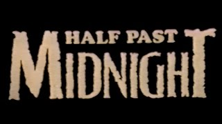 HALF PAST MIDNIGHT (1988)