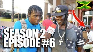 Trick Question In Jamaica Episode 6 SE2 [DownTown Kingston/Dung A Town]
