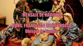 Mensaje de Navidad de 2019 del obispo de Guadix, D. Francisco Jesús Orozco