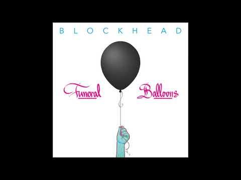 Blockhead  Funeral Balloons  full album 2017