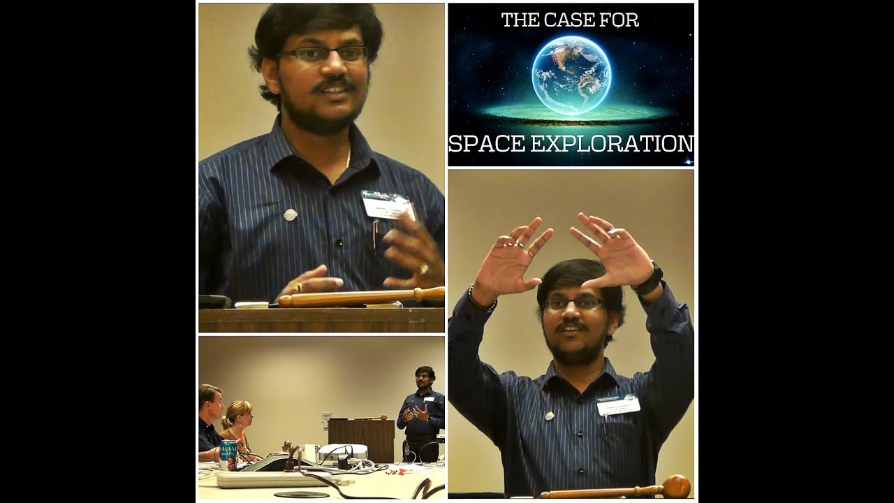 space exploration toastmasters project speech by gss santosh space exploration toastmasters project 9 speech by gss santosh kumar