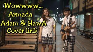 Download Video Armada - Adam Dan Hawa Lirik Cover - Tri suaka ft Mia MP3 3GP MP4