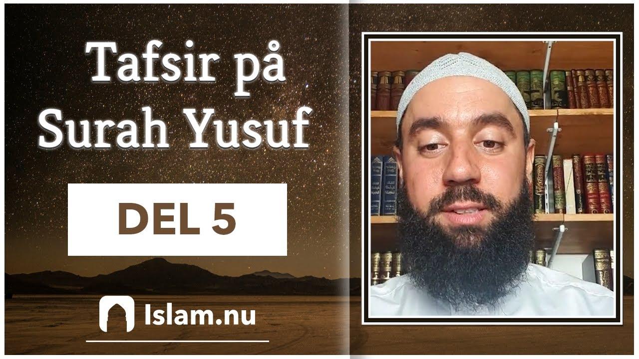 Tafsir på Surah Yusuf | del 5
