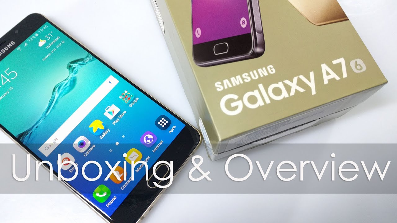 samsung galaxy a7 2016 model unboxing amp overview   youtube