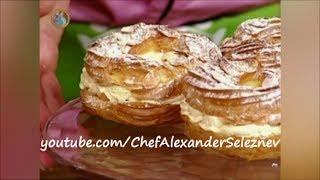 |HD| Заварные пирожные «Париж-Брест» ~Александр Селезнев~ Сладкие истории