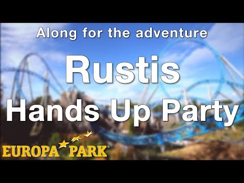 Europa-Park - Rustis - Hands Up Party