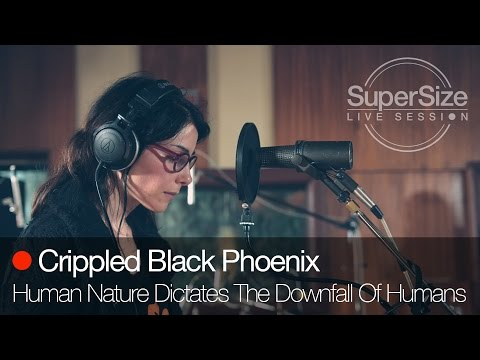 SuperSize Live Session - Crippled Black Phoenix - Human Nature Dictates The Downfall Of Humans