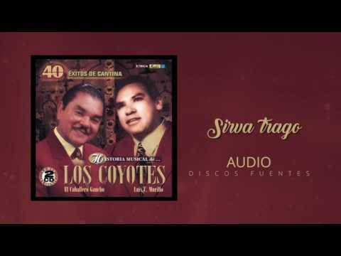 Sirva trago - Los Coyotes / Discos Fuentes