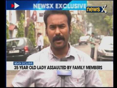 NewsX Exclusive: 35 Year Old Lady Assaulted By Family Members