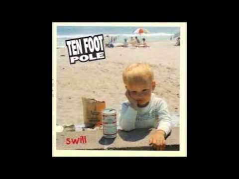 Ten Foot Pole  Swill Full Album