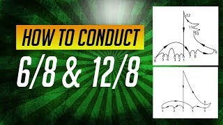 How to Conduct Music: Lesson #3-Conducting 6/8, 9/8, & 12/8 Beat Pattern