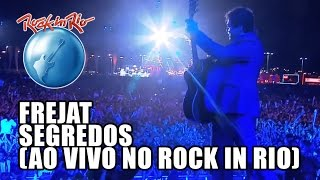 Frejat - Segredos (Ao Vivo no Rock in Rio)