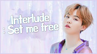 Gambar cover AGUST D (BTS SUGA)|Interlude : Set me free|KOR/ENG lyrics