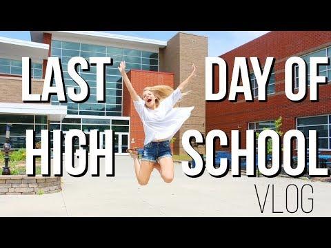 Last Day of High School Vlog  senior year 2018