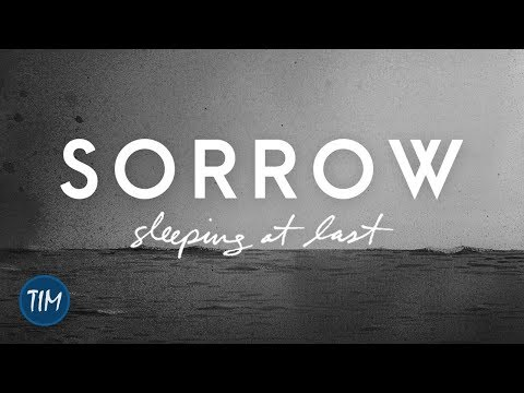Sorrow | Sleeping At Last