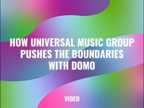 How Universal Music Group Pushes the Boundaries with Domo