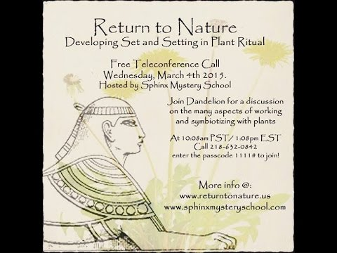 Developing Set and Setting in Plant Ritual - Online Class with Sphinx Mystery School