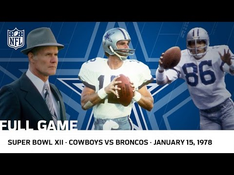 Cowboys Dominate the Broncos in Super Bowl XII | NFL Full Game