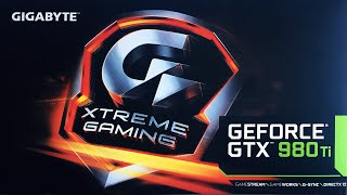 gIGABYTE GTX 980Ti Xtreme Gaming  Unboxing & Overview