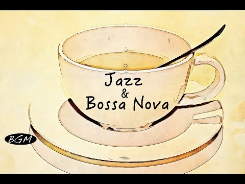 Download Youtube: Relaxing Jazz & Bossa Nova Instrumental Music - Background Music - Chill Out Music For Study,Work
