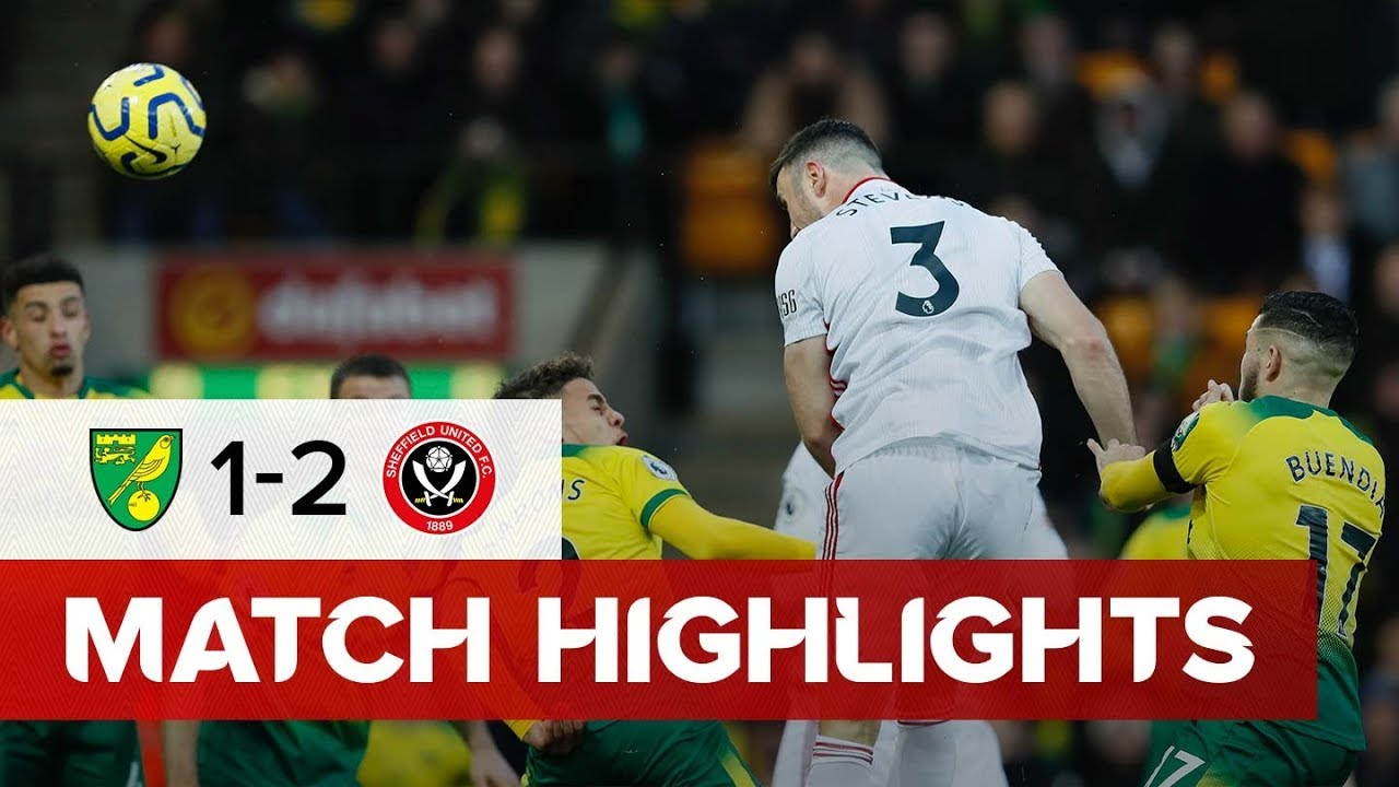 Norwich City 1 - 2 Sheffield United | Premier League Highlights