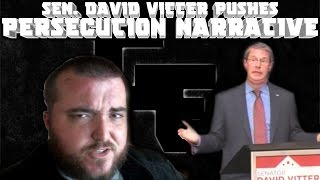 #GodlessPolitics: Senator David Vitter blames gays and pushes persecution