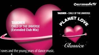 Taucher - Child Of The Universe (Extended Club Mix)