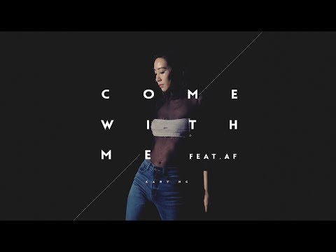 吳雨霏 Kary Ng -《Come With Me》(feat. AF) MV