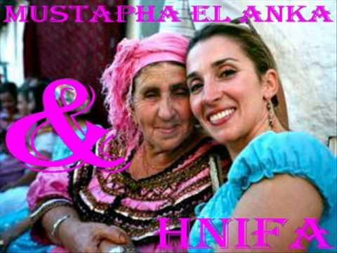 MUSTAPHA EL ANKA & HNIFA