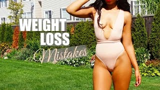 WEIGHT LOSS MISTAKES & Reasons You