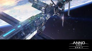 Anno 2205 Орбита Orbit DLC