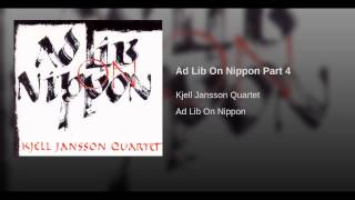 Ad Lib On Nippon Part 4