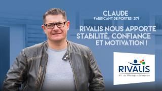 Témoignage Client Rivalis - Claude, fabricant de portes (57)