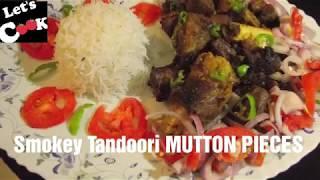 TANDOORI MUTTON PIECES /SMOKEY TANDOORI MUTTON BY LET