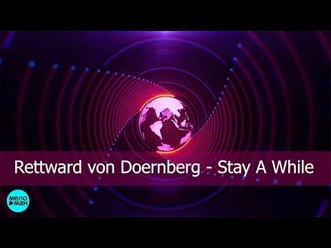 Rettward von Doernberg - Stay A While
