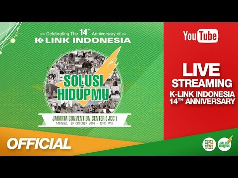 K-LINK Indonesia 14th Anniversary LIVE from JCC 30 Oktober 2016