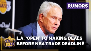 Lakers 'Open' To Making Deals Before NBA Trade Deadline?