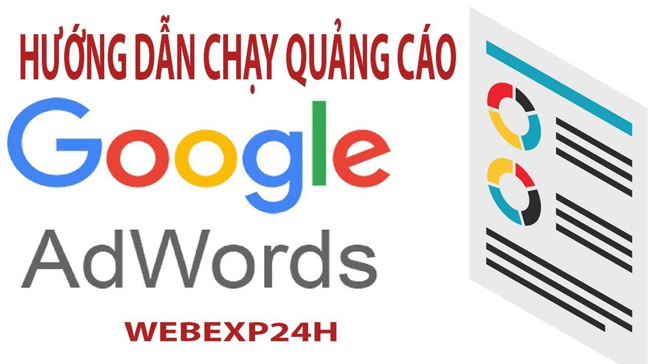 [Google Adword] Hướng dẫn chạy quảng cáo google adword phần 1