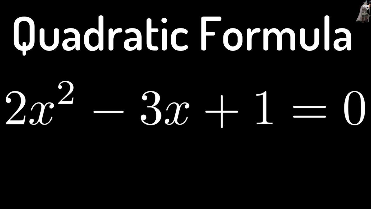 solving 2x 2 3x 1 0 using the quadratic formula youtube. Black Bedroom Furniture Sets. Home Design Ideas