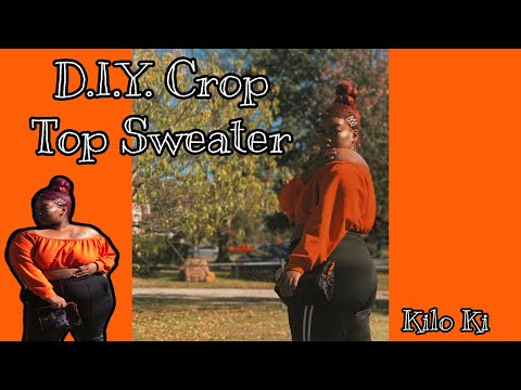 D.I.Y.  $3 Sweater Crop Top| Upcycling | Clothing Transformation