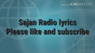 Sajan radio lyrics full song