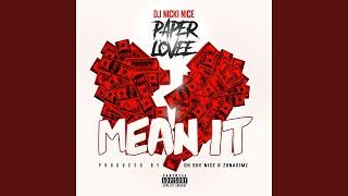 Mean It (feat. Paper Lovee)