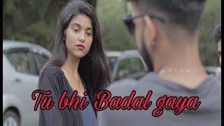 Tu Bhi Badal Gaya romantic Punjabi songs