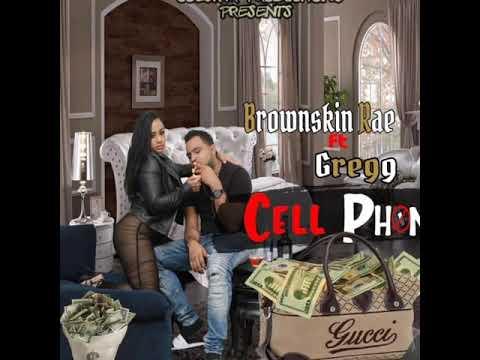 CELL PHONE - BROWNSKIN RAE FT GREGG