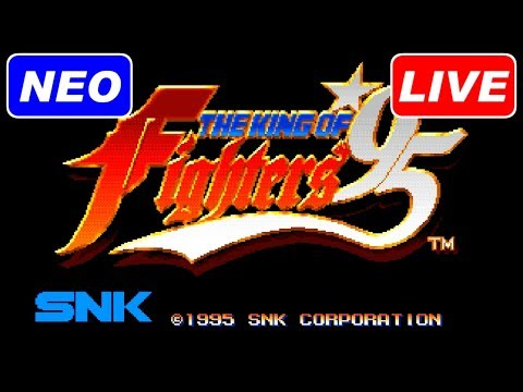 [LIVE] THE KING OF FIGHTERS '95 [NEOGEO]