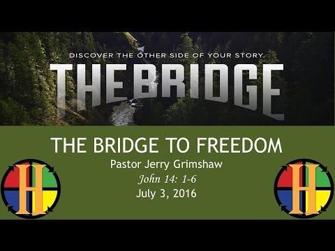 July 3, 2016: The Bridge To Freedom
