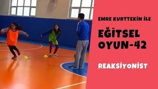 Eğitsel Oyun 42  Reaksiyonist (Beden Eğitimi ve Spor) PhysicalEducationalGames